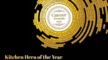 Caterer Awards 2018: Kitchen Hero of the Year